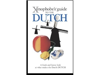 Xenophobe's® Guides: The Dutch and bicycles