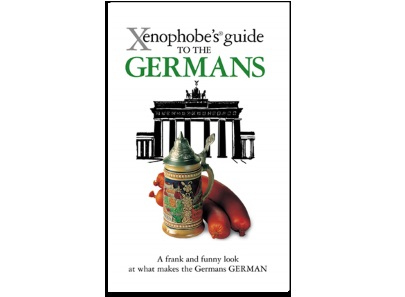 Xenophobe's® Guides: Germans, perfectionism and Ordnung