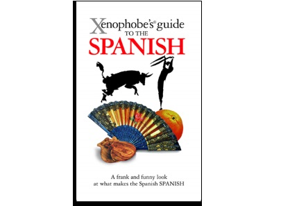 Xenophobe's® Guides: Typically Spanish – who are they?