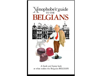 Xenophobe's® Guides: The contradictions in Belgian culture