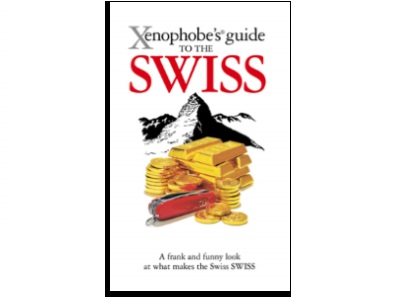 Xenophobe's® Guides: Swiss behaviour and manners
