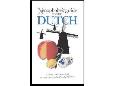 Xenophobe's® Guides: Lessons from Dutch literature