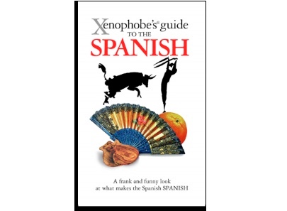 Xenophobe's® Guides: The Spanish family influence